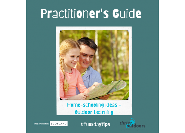 A Practitioner's Guide: Home-Schooling Ideas for Outdoor Learning