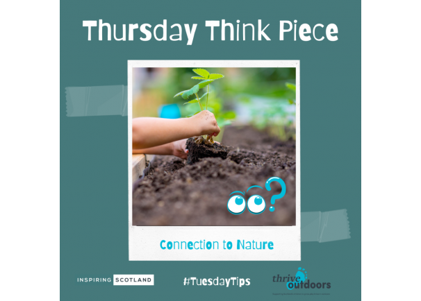 Thursday Think Piece-Connection to Nature