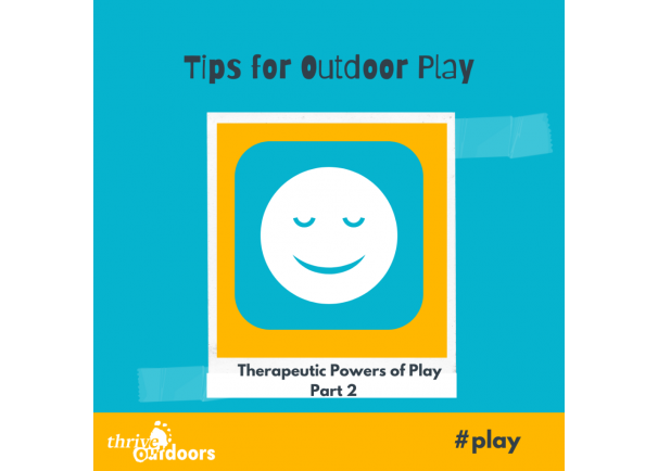 Therapeutic Powers of Play part 2