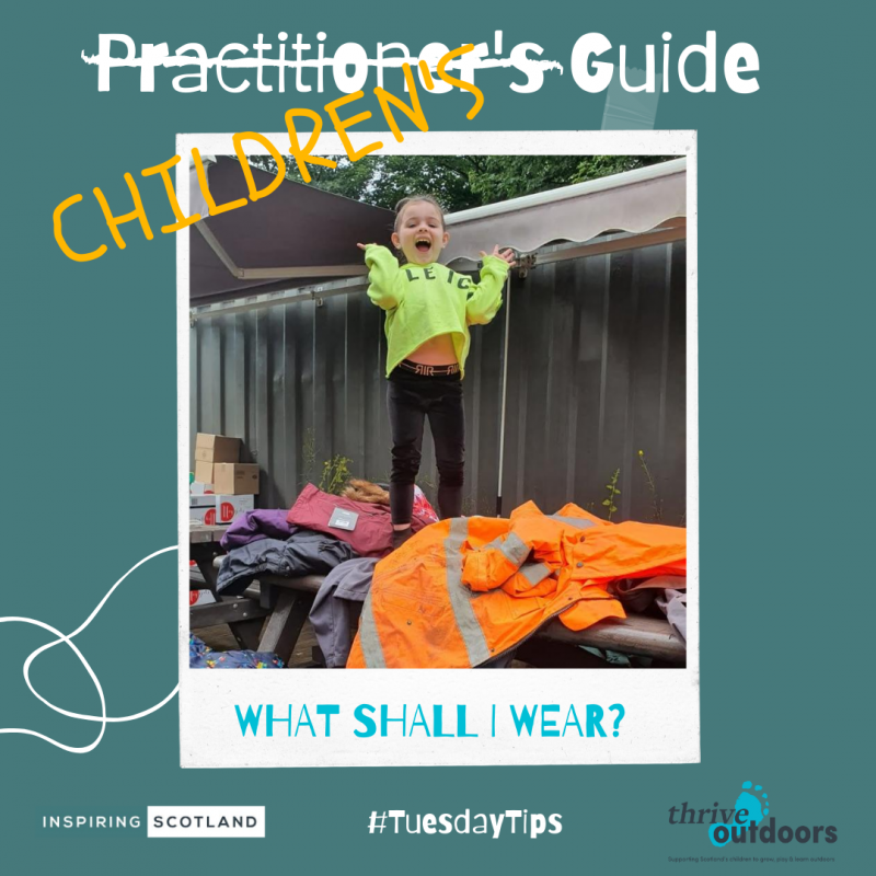 A practitioner's guide: What to wear for children