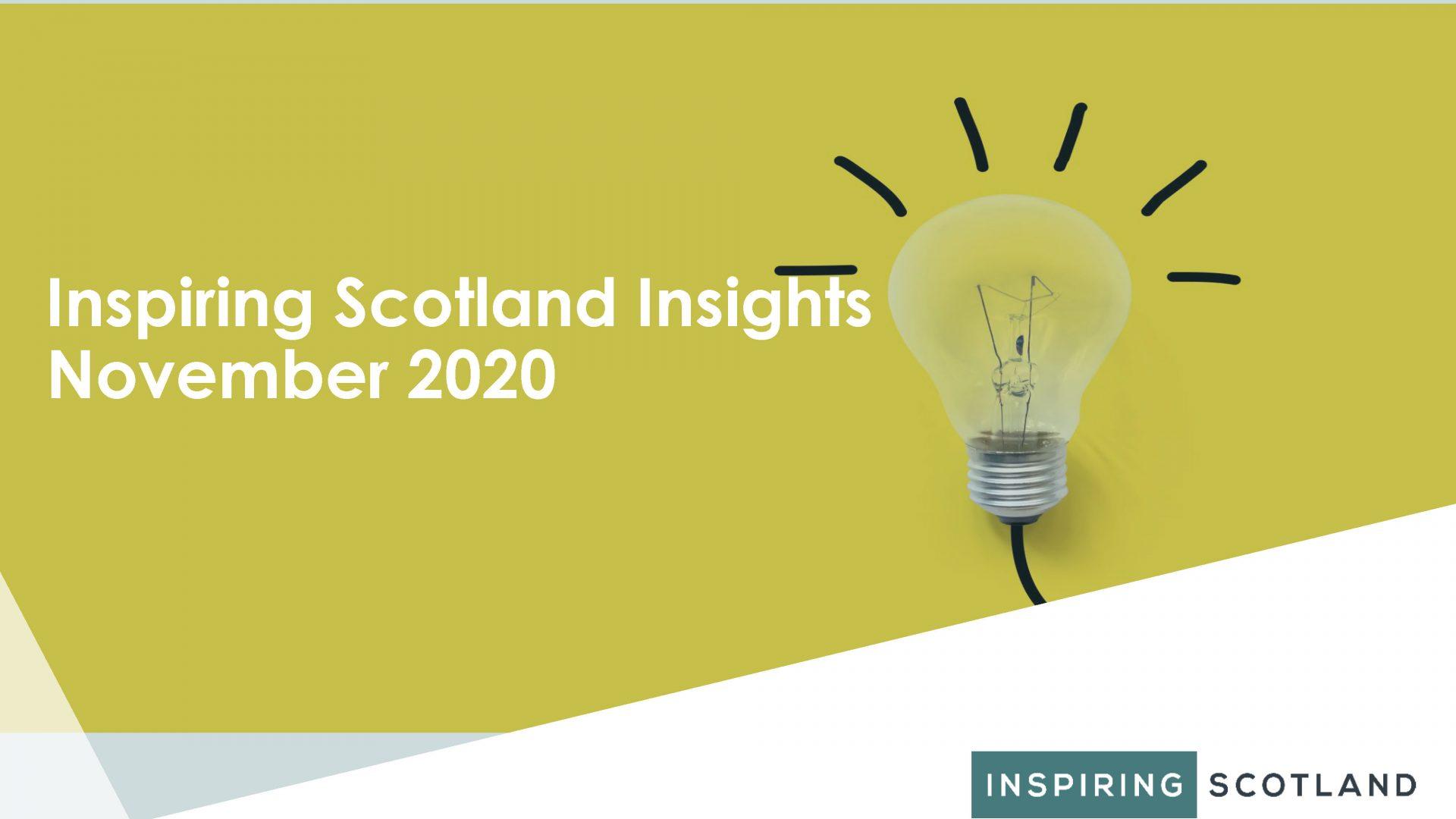 Inspiring Scotland Insights November 2020
