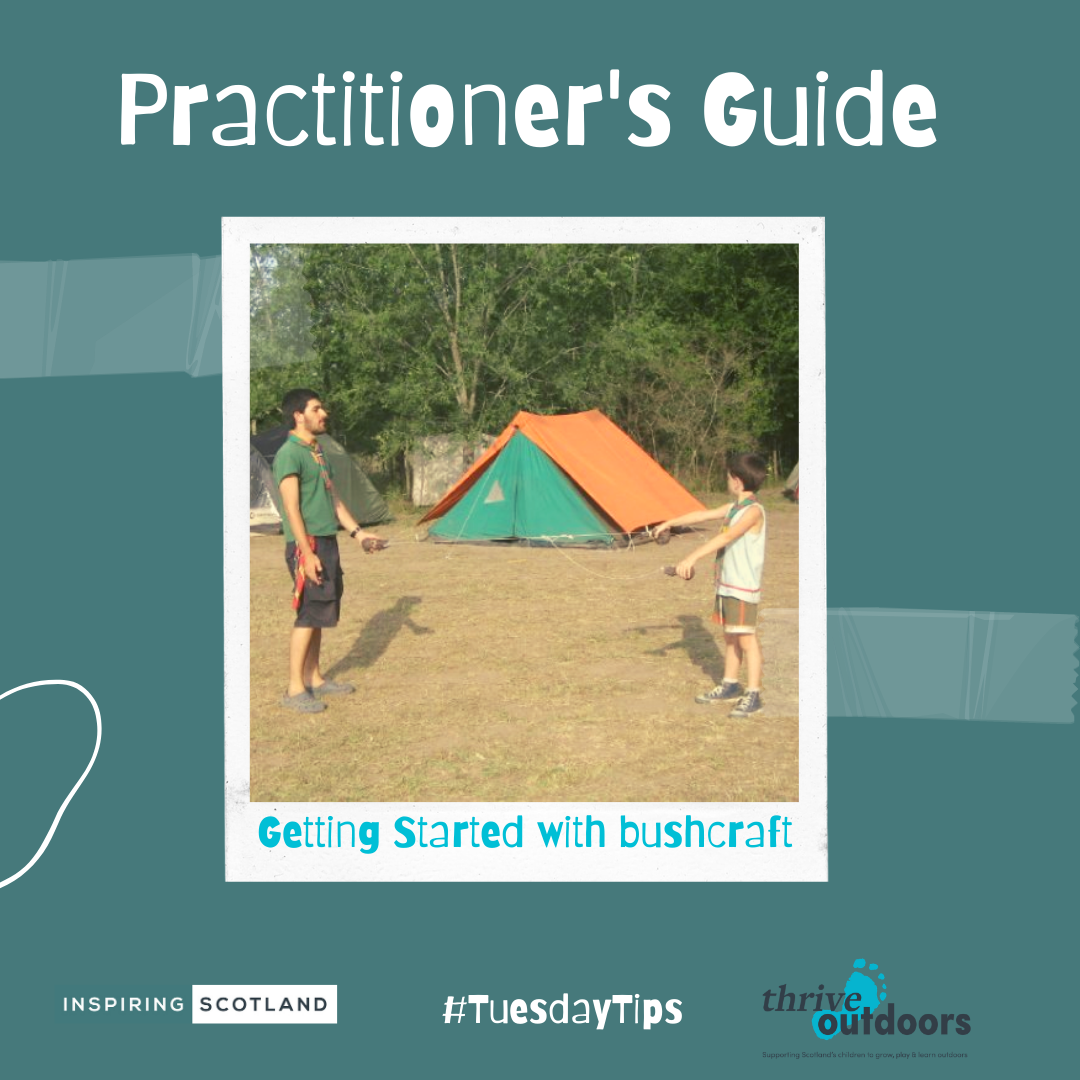 A Practitioner's Guide: Getting started with Bushcraft