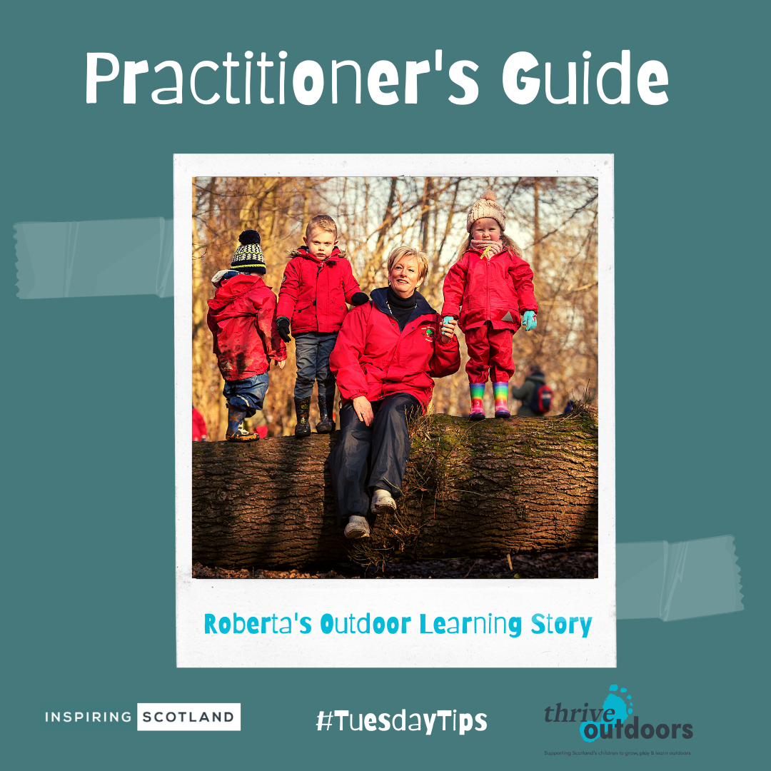 A Practitioner's Guide: Roberta's Outdoor Learning Story